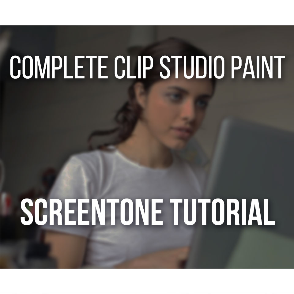 Complete Clip Studio Paint Screentone Tutorial Easy Step-by-Step!