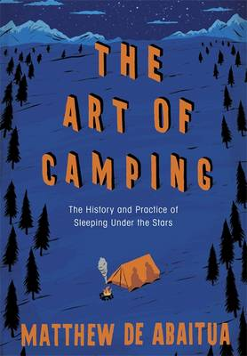 The art of Camping book Matthew De Abaitua