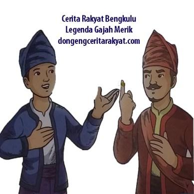 Cerita Rakyat Bengkulu Legenda Gajah Merik