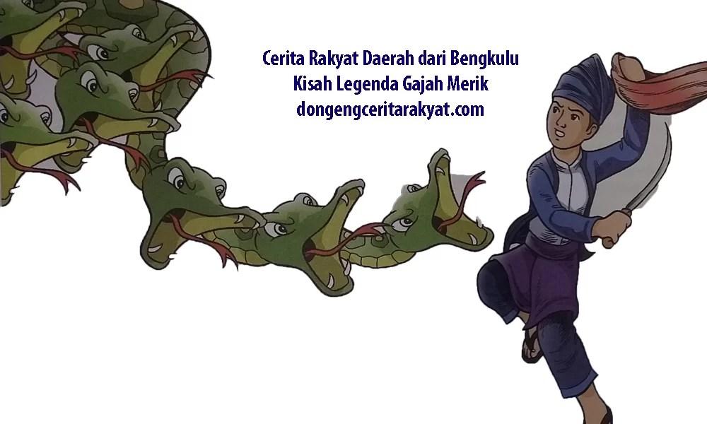 Kumpulan Cerita Anak Singkat : Legenda Gajah Merik