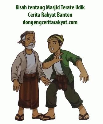 Kisah tentang Masjid Terate Udik Cerita Rakyat Banten