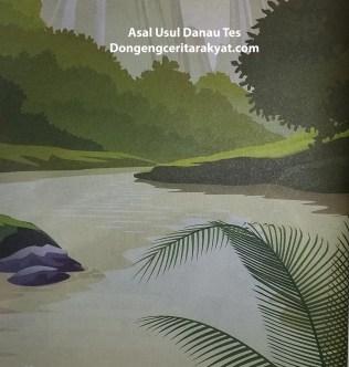 Cerita Rakyat dari Bengkulu Asal Mula Danau Tes
