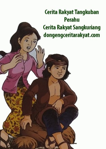 Cerita Rakyat Sangkuriang Legenda Tangkuban Perahu
