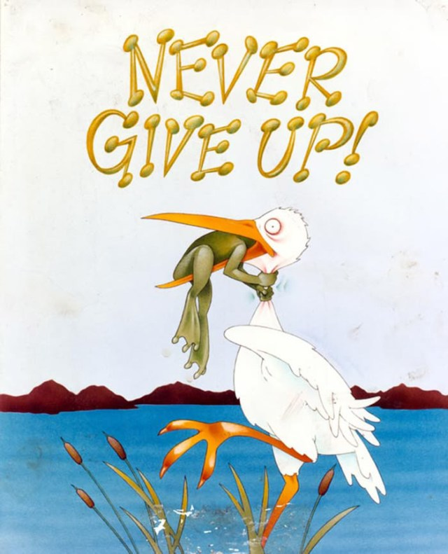 Không bỏ cuộc - Never give up