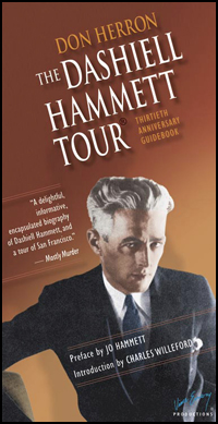 The Dashiell Hammett Tour --- 30th Anniversary Edition