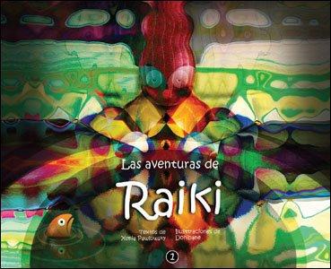 Las Aventuras de Raiki