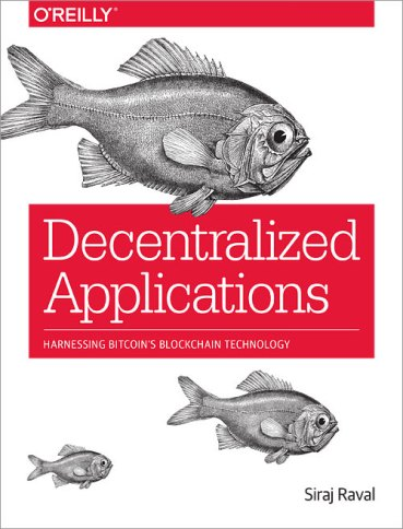 Decentralized Applications Harnessing Bitcoin's Blockchain Technology