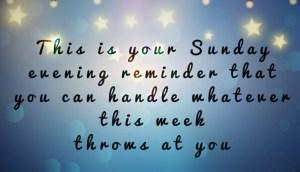 Sunday evening reminder