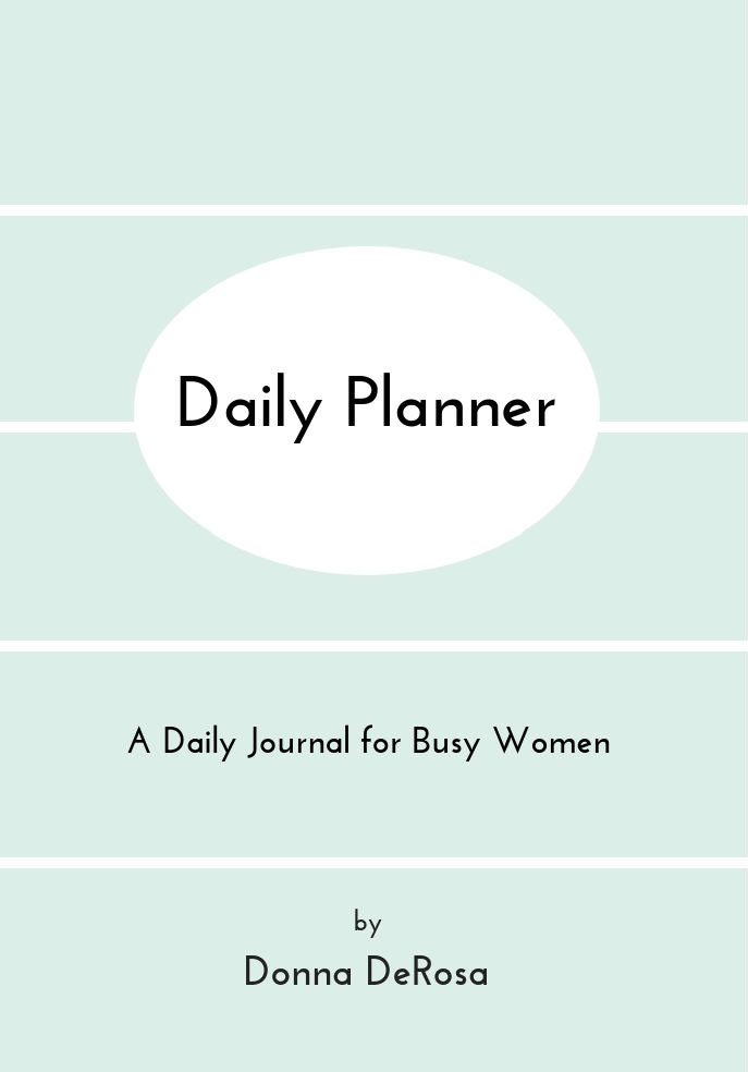 Daily Planner by Donna DeRosa
