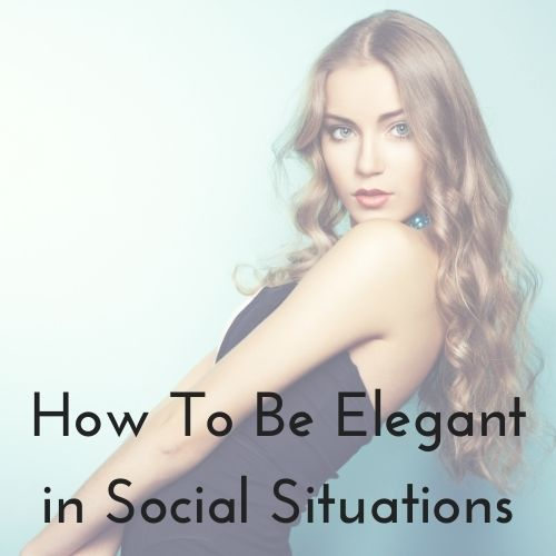 elegance in social situations