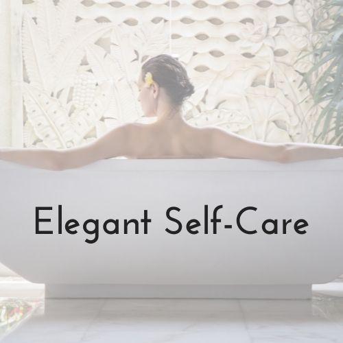 Elegant Self-Care