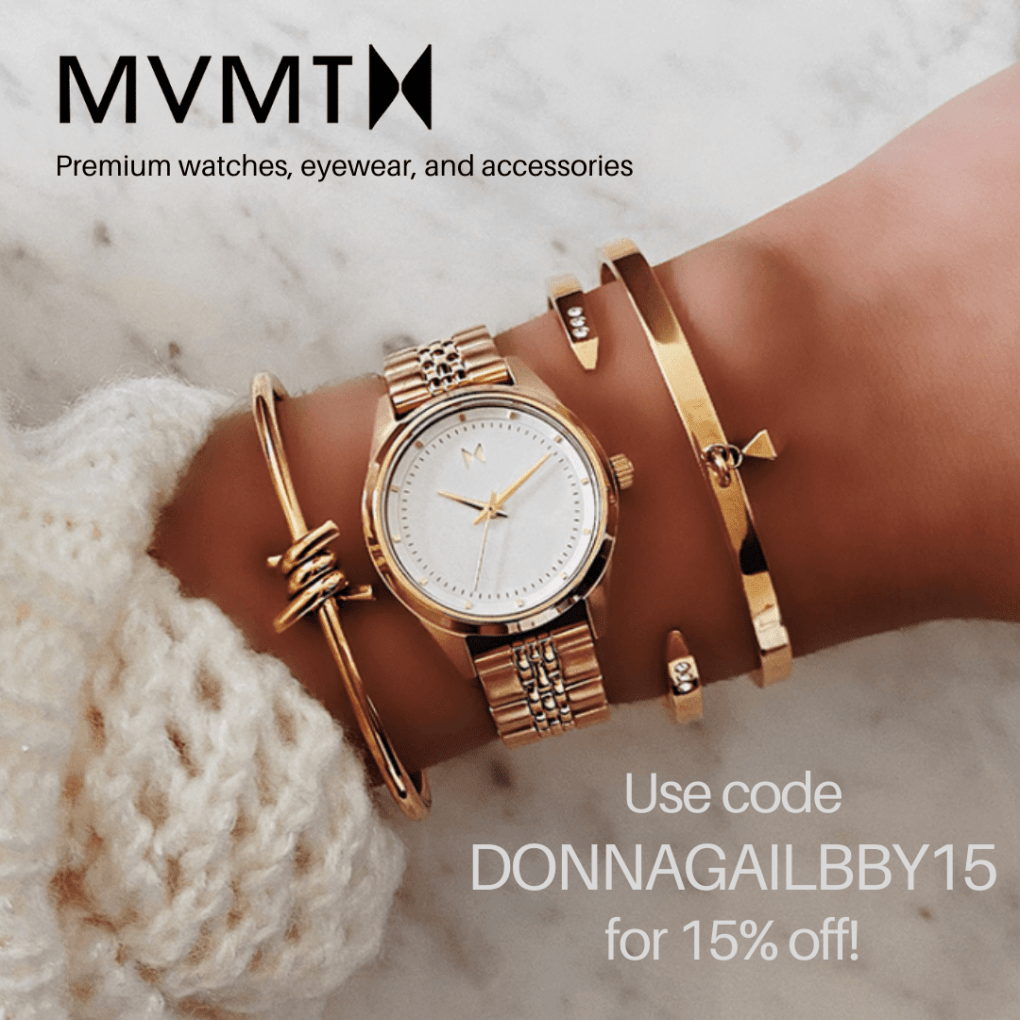 Get 15% off of MVMT watches, eyewear, and accessories with the code DONNAGAILBBY15