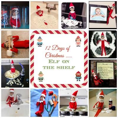 12 Days of Christmas – Elf on the Shelf Ideas