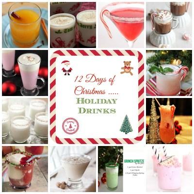 12 Days of Christmas – Holiday Drinks