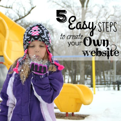 5 Easy Steps to Create Your Own Website