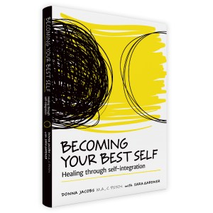 Becoming Your Best Self: Healing Through Self-Integration