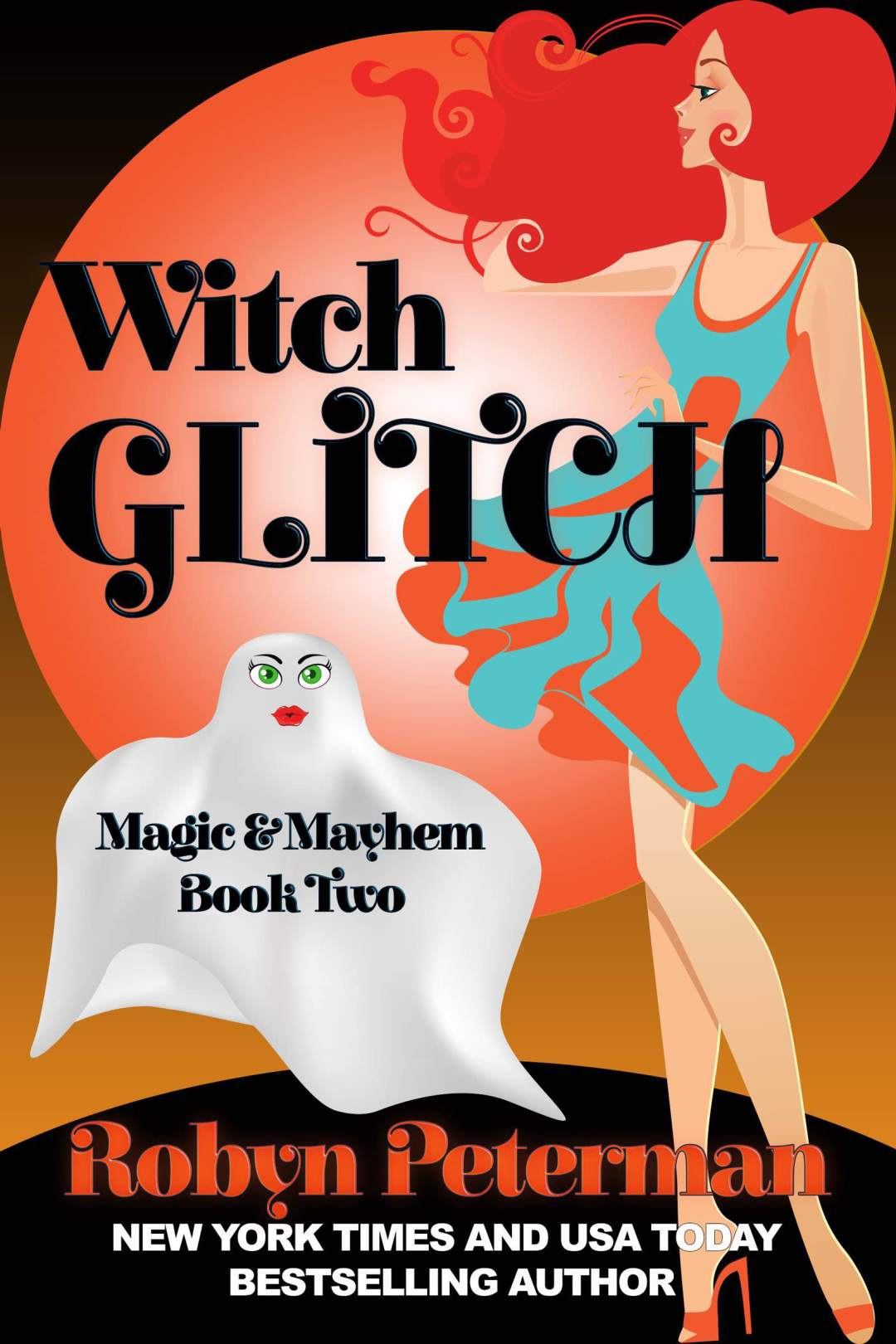Witch Glitch by Robyn Peterman