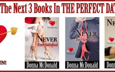 Cover Reveal – Next 3 Books In The Perfect Date Series!