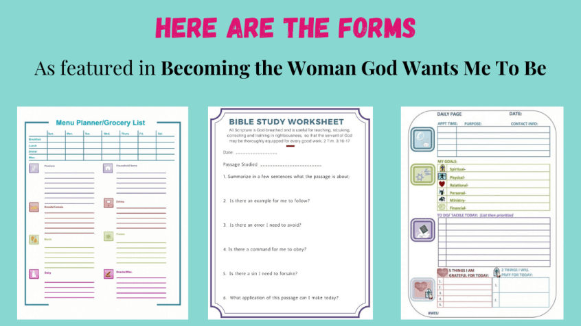 Forms Becoming the Woman God Wants Me To Be