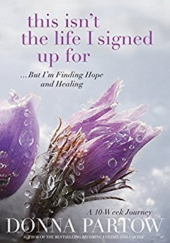 This Isn't the Life I Signed Up For by Donna Partow | Book Review Wanted