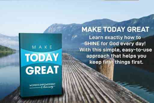 Make Today Great by Donna Partow