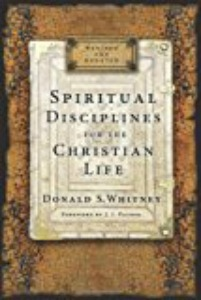 Spiritual Disciplines for the Christian Life By Donald Whitney