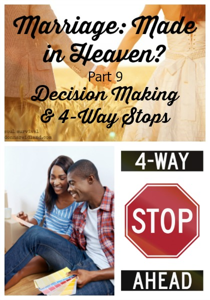 "Marriage: Made in Heaven? Part 9 ""Decision Making & 4-Way Stops"" - What can a 4-way stop intersection teach us about submission, biblical authority, and decision making within marriage?"