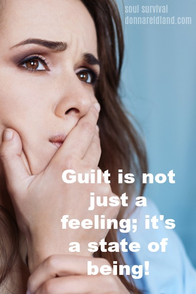 Guilt is not just a feeling; it's a state of being!