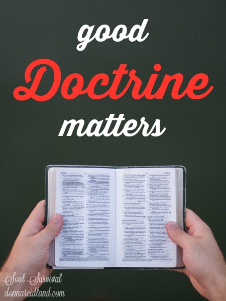Good Doctrine Matters -