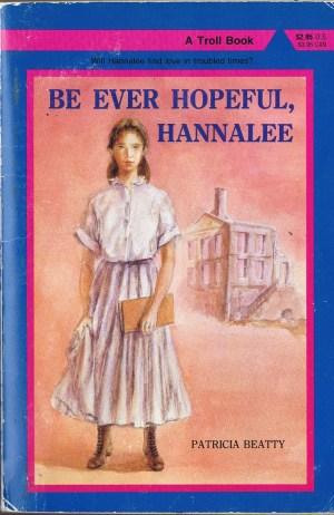 Be Every Hopeful, Hannalee