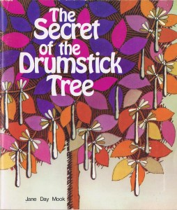 The Secret of the Drumstick Tree
