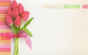 Thanks Mom - tulips