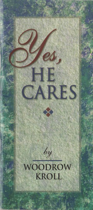Yes, He Cares