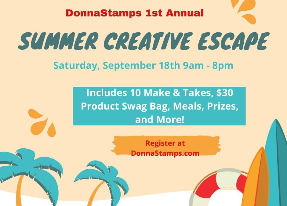First Annual Summer Creative Escape!