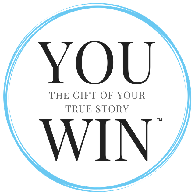 YOU WIN | The Gift of Your Own True Story