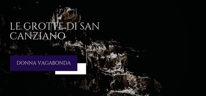 Alla scoperta della natura della Slovenia: le Grotte di San Canziano