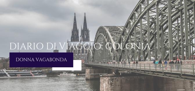 Diario di viaggio: Colonia – giorni 2 e 3