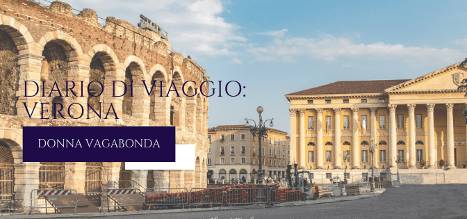 Diario di viaggio: Verona – giorno 3