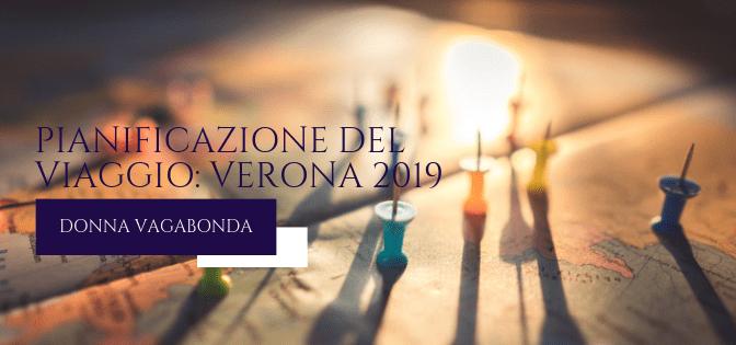 Pianificazione del viaggio: Verona 2019