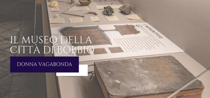 Il Museo di Maggio: il Museo della Città di Bobbio