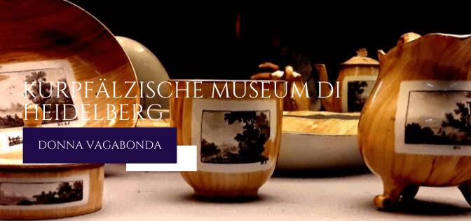 Il Museo del mese di Settembre: il Kurpfälzische Museum di Heidelberg