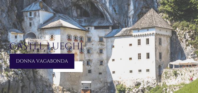 I luoghi della storia: Castel Lueghi