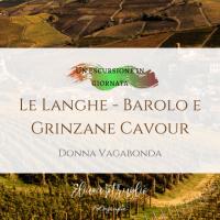 Le Langhe - Barolo e Grinzane Cavour