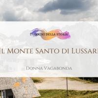 Il Monte Santo di Lussari