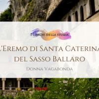 L'Eremo di Santa Caterina del Sasso Ballaro