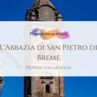 L'Abbazia di San Pietro di Breme