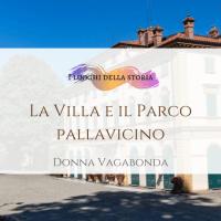 La Villa e il Parco Pallavicino
