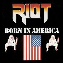 Riot - Born in America