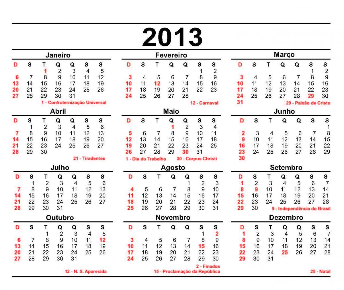 Calendário 2013 Feriados Calendário 2013 – Feriados