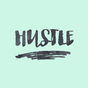Salespeople need to hustle